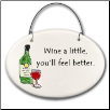 Wine a Little Ceramic Disk Ornament for Wine Lover (SKU: AC-2178B)