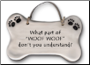 What Part of Woof Woof Ceramic Wall Plaque for Dog Lover (SKU: AC-4018E)