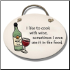 I Like to Cook with Wine Ceramic Wall Plaque for Wine Lover (SKU: AC-4110C)
