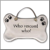 Who Rescued Who Ceramic Wall Hanging for Dog Lover (SKU: AC-4018W)