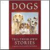 Dogs Tell Their Own Stories (SKU: DBBOOK-Dogs Tell Their Own Stories)