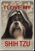 I Love My Shih Tzu Sign