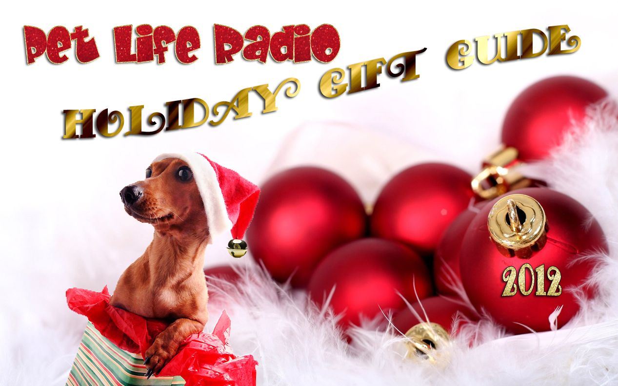Pet Life Radio 2012 Christmas List