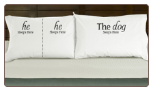 He/He & The Dog Sleeps Here Pillowcases for Dog Lovers