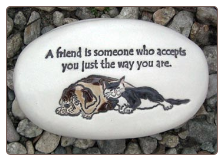 A Friend is Someone Who Ceramic Garden Rock for Pet Lover